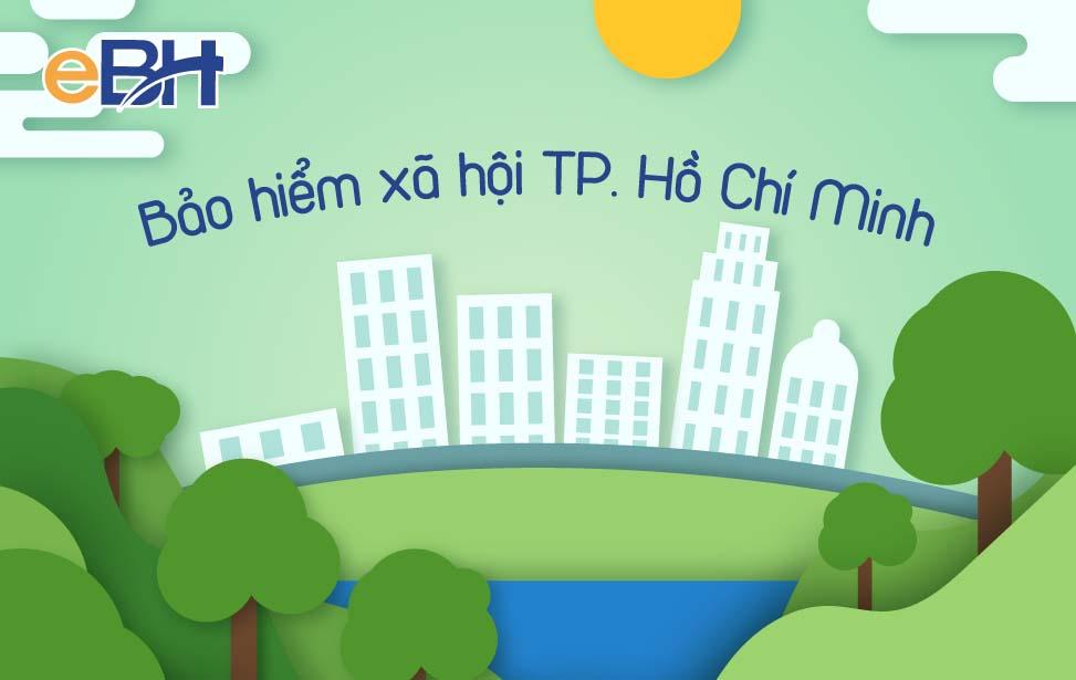 Thông tin về Bảo hiểm xã hội Thành phố Hồ Chí Minh.