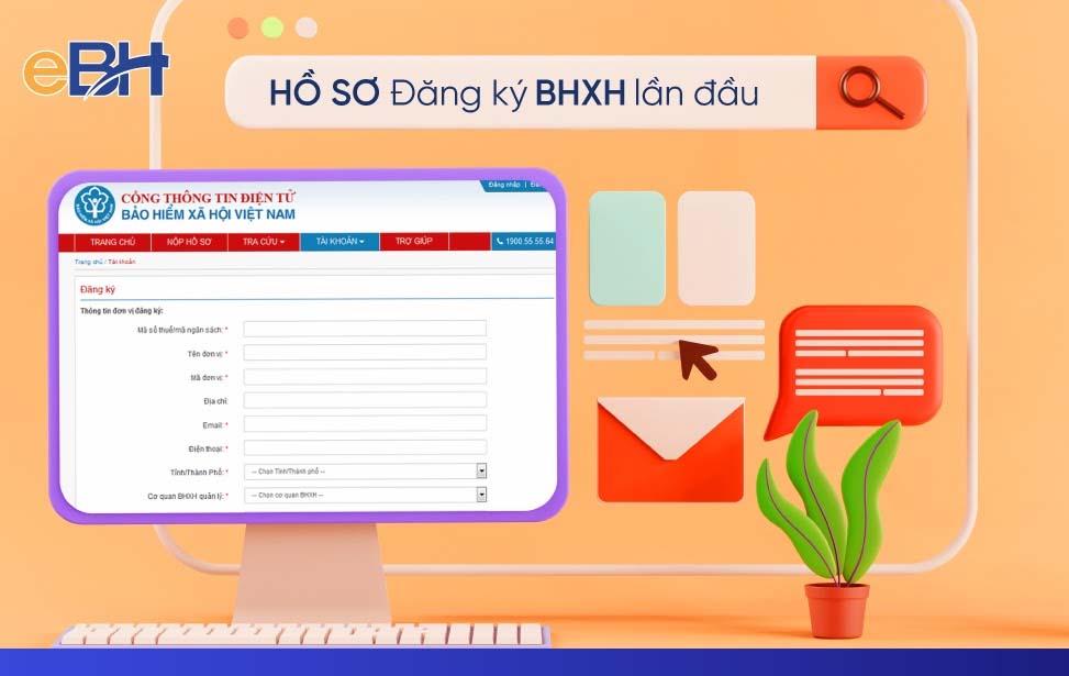 Lập hồ sơ đăng ký tham gia BHXH lần đầu cho doanh nghiệp